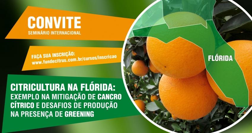 Fundecitrus promove seminário internacional sobre a citricultura na Flórida em 17/11, em Araraquara