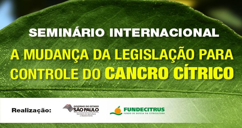 Fundecitrus e Secretaria da Agricultura promovem seminário sobre a mudança da legislação de cancro cítrico